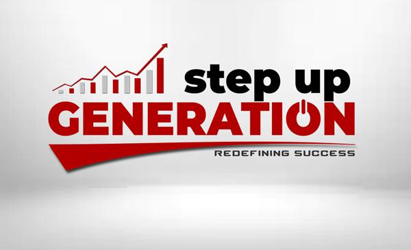 STEP UP GENERATION